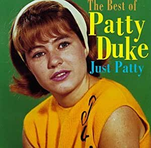 The Very Best of Patty Duke: Just Patty