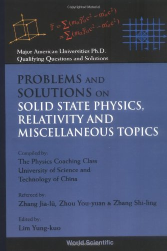 problems-and-solutions-on-solid-state-physics-relativity-and-miscellaneous-topics-major-american-uni
