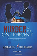 Murder in the One Percent ~ Large Print Paperback
