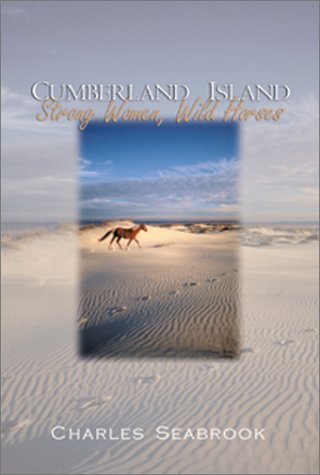 Cumberland Island: Strong Women, Wild - Atlanta Cumberland Ga