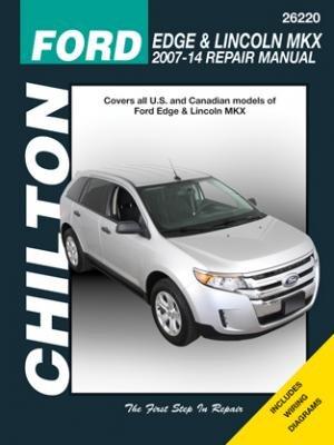 Ford Edge & Lincoln MKX, 2007-2014 (Chilton Automotive) ()