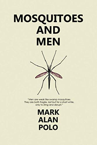 (Mosquitoes and Men)
