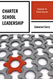 Leadership is a critical piece of managing a high performing public charter school. Understanding the issues and the challenges faced daily by school leaders takes on a significant role when creating, managing, and sustaining high expe...