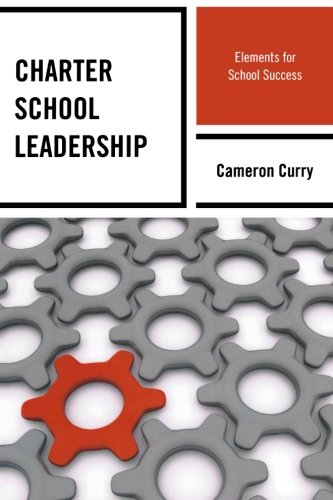 Charter School Leadership  Elements For School Success