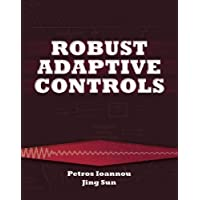 Robust Adaptive Controls (Dover Books on Electrical Engineering)