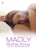 Madly: A New York Novel (The New York Trilogy Series Book 2)