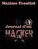 Journal d'un hacker (Les aventures d'Ylian Estevez t. 2)