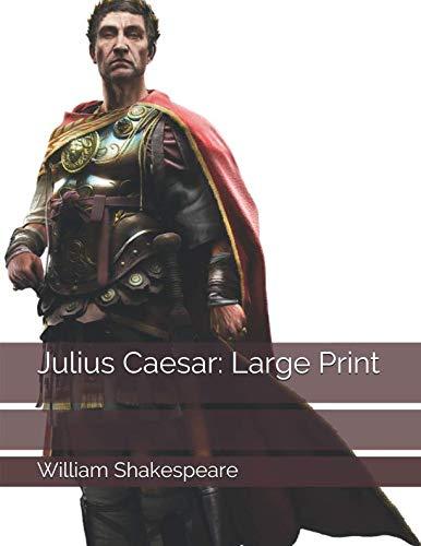 Julius Caesar: Large Print