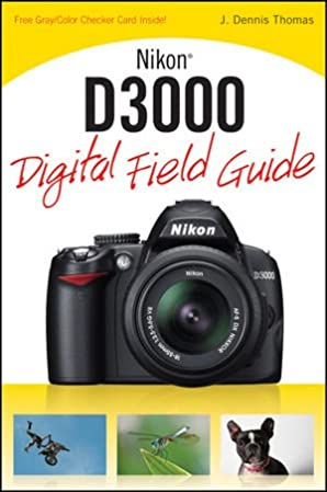 amazon com nikon d3000 digital field guide 9780470582077 j rh amazon com nikon d3000 owner's manual nikon d3000 instruction manual