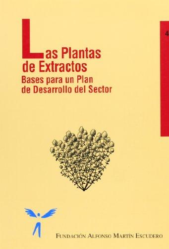 Descargar Libro Las Plantas De Extractos MartÍn Escudero FundaciÓn Alfonso