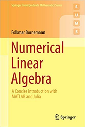Numerical Linear Algebra: A Concise Introduction with MATLAB