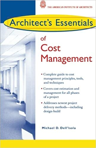 architect s essentials of cost management michael d dell isola
