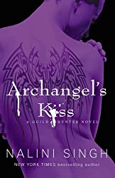 Archangel's Kiss: The Guild Hunter Series