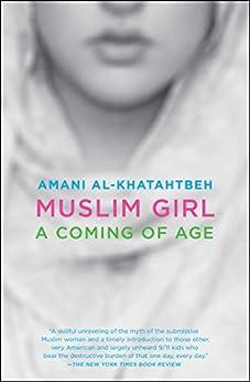 Amazon muslim girl a coming of age ebook amani al khatahtbeh muslim girl a coming of age by al khatahtbeh amani fandeluxe Gallery