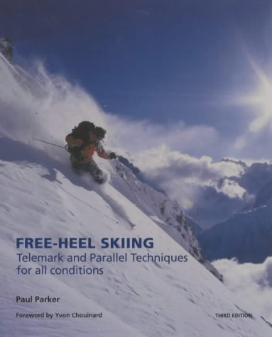 (Free-heel Skiing (Telemark Techniques for All Conditions))