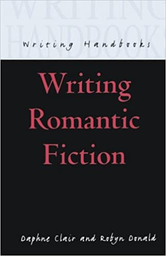 Writing Romantic Fiction (Writing Handbooks)