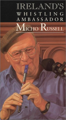 Micho Russell - Ireland's Whistling Ambassador: Tin Whistle Music and Songs from Doolin, County Clare [VHS]