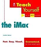 Teach Yourself the Imac, Jennifer Watson, 0764533967