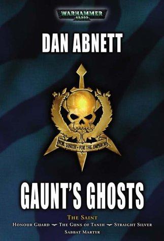 Gaunt's Ghosts: The Saint (Warhammer 40,000: Gaunt's Ghosts) ebook