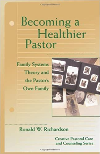 Book Becoming a Healthier Pastor (Creative Pastoral Care and Counseling) (Creative Pastoral Care & Counseling) by Richardson, Ronald W. (2004)