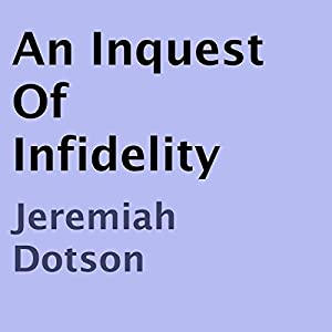 An Inquest of Infidelity Audiobook