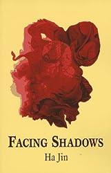 Facing Shadows