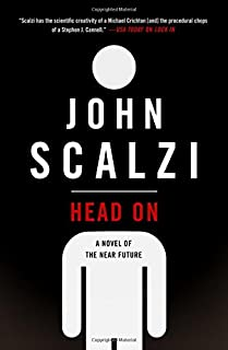 Book Cover: Head On: A Novel of the Near Future