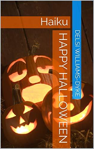 Halloween Haiku Poem (Happy Halloween: Haiku)