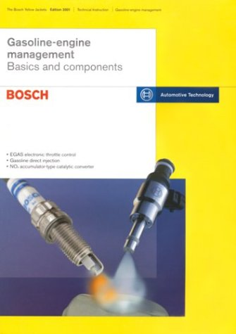 - Gasoline-Engine Management: Basics and Components (Bosch Technical Library)