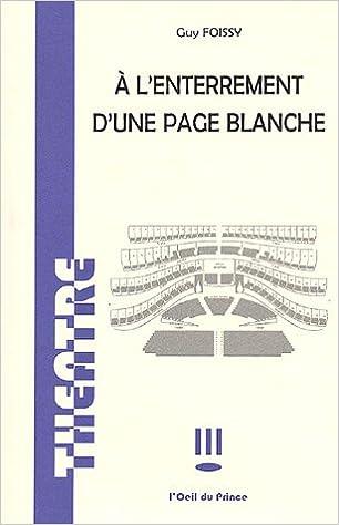 Livres gratuits en ligne A l'enterrement d'une page blanche pdf, epub