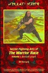 Secret Fighting Arts of the Warrior Race, Volume 1: betleH yIqel