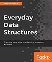 Everyday Data Structures Front Cover