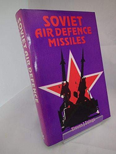 (Soviet Air Defence Missiles: Design, Development and Tactics)