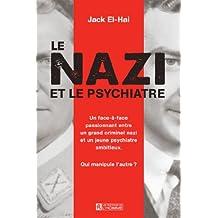 Le nazi et le psychiatre (French Edition)