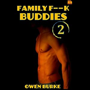 Family F--k Buddies 2 Audiobook