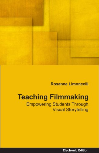 Teaching Filmmaking: Empowering Students Through Visual Storytelling