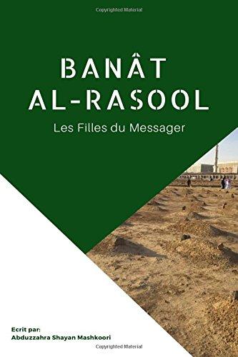 Banat al-Rasool: Les Filles du Messager (French Edition)