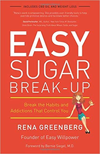 Easy Sugar Break-Up: Break the Habits and Addictions That