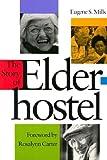 The Story of Elderhostel