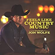 Feels Like Country Music