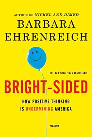 Bright sided how the relentless promotion of positive thinking has print list price 1800 fandeluxe Choice Image