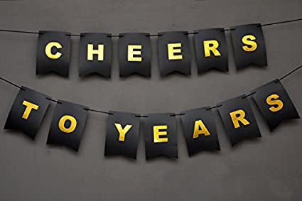 Boston Creative Company Cheers To Years Banner Birthday For Her Gold And Black Golden