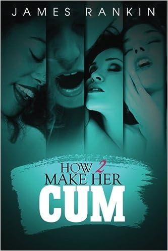 How to make her cumm