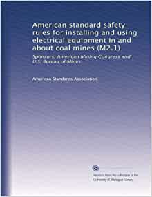american standard safety for installing and using electrical equipment in and about coal