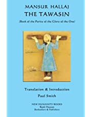 The Tawasin: (Book of the Purity of the Glory of God)
