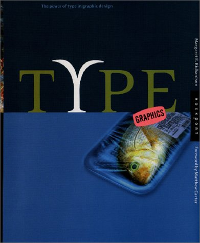 Read Online Type Graphics: The Power of Type in Graphic Design PDF