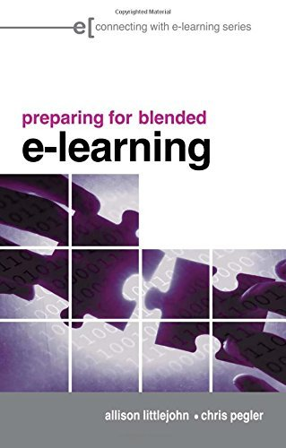 preparing for blended e-learning: Understanding Blended and Online Learning (Connecting with E-learning) by Allison Littlejohn (26-Apr-2007) Paperback