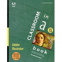 Adobe Illustrator 7.0: Classroom in a Book (Classroom in a Book (Adobe))