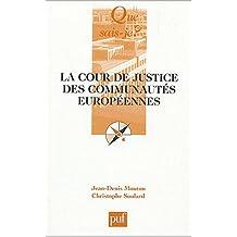 Cour de justice des communautés européennes [nouvelle édition]