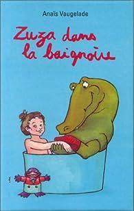 Zuza Dans La Baignoire par Anaïs Vaugelade